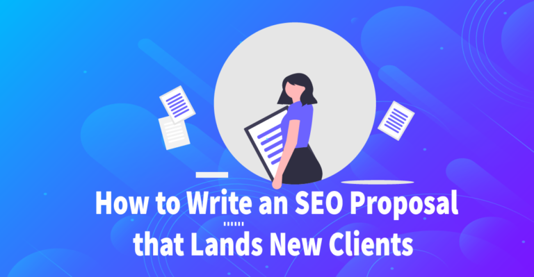 How to Write an SEO Proposal that Lands New Clients